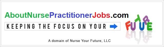 aboutnursepractitionerjobs.com
